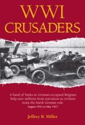 WWI Crusaders Jeffrey B Miller