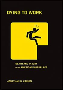 Dying to Work Jonathan Karmel