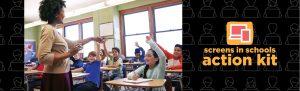 Screens in Schools